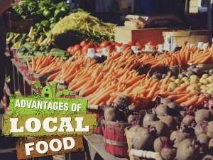 Advantages of Local Food
