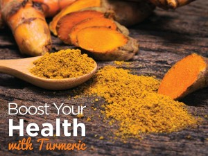 Boost Your Health With Turmeric